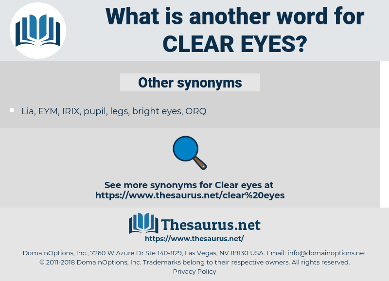 clear eyes, synonym clear eyes, another word for clear eyes, words like clear eyes, thesaurus clear eyes