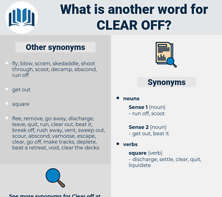 clear off, synonym clear off, another word for clear off, words like clear off, thesaurus clear off