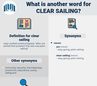 clear sailing, synonym clear sailing, another word for clear sailing, words like clear sailing, thesaurus clear sailing