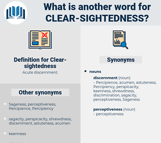 Clear-sightedness, synonym Clear-sightedness, another word for Clear-sightedness, words like Clear-sightedness, thesaurus Clear-sightedness