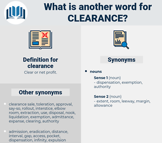 clearance, synonym clearance, another word for clearance, words like clearance, thesaurus clearance