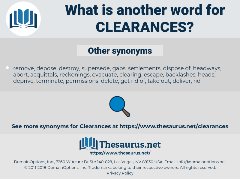 clearances, synonym clearances, another word for clearances, words like clearances, thesaurus clearances