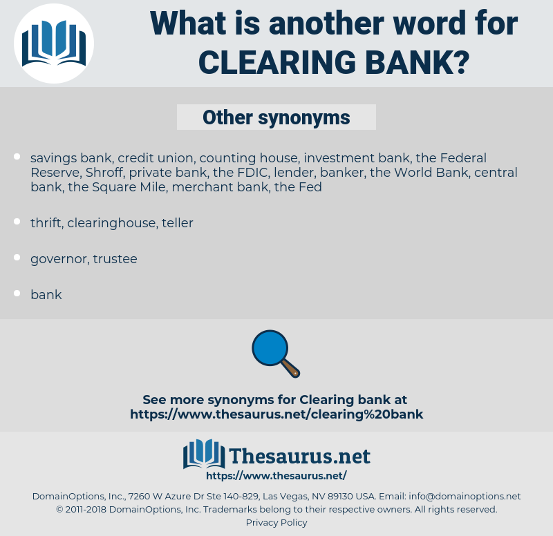 clearing bank, synonym clearing bank, another word for clearing bank, words like clearing bank, thesaurus clearing bank