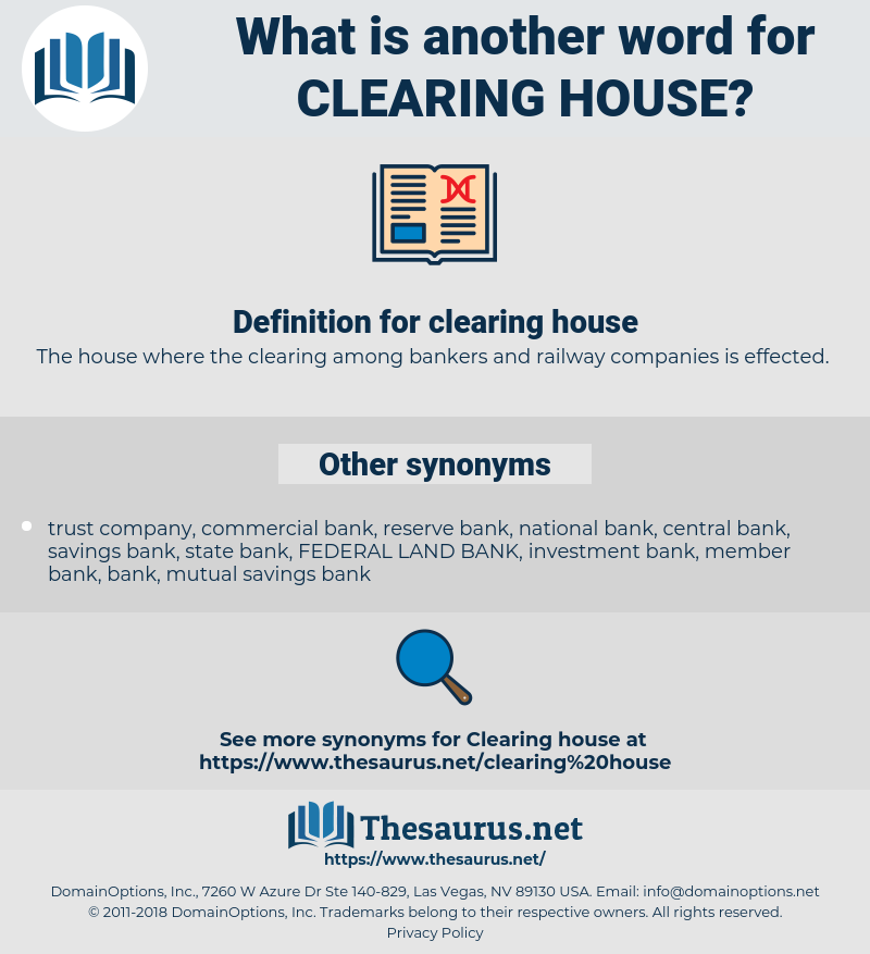clearing house, synonym clearing house, another word for clearing house, words like clearing house, thesaurus clearing house