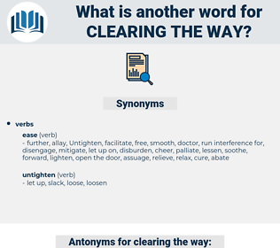 clearing the way, synonym clearing the way, another word for clearing the way, words like clearing the way, thesaurus clearing the way