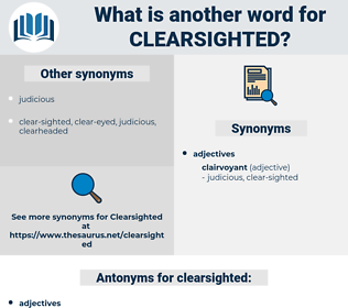 clearsighted, synonym clearsighted, another word for clearsighted, words like clearsighted, thesaurus clearsighted
