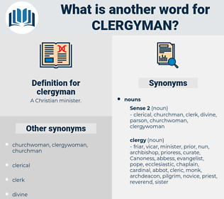 clergyman, synonym clergyman, another word for clergyman, words like clergyman, thesaurus clergyman