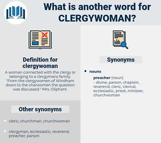 clergywoman, synonym clergywoman, another word for clergywoman, words like clergywoman, thesaurus clergywoman