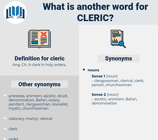 cleric, synonym cleric, another word for cleric, words like cleric, thesaurus cleric