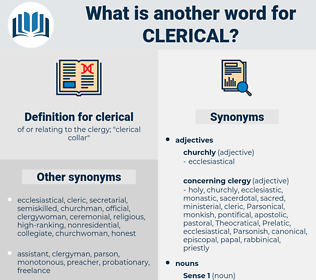 clerical, synonym clerical, another word for clerical, words like clerical, thesaurus clerical