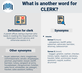 clerk, synonym clerk, another word for clerk, words like clerk, thesaurus clerk