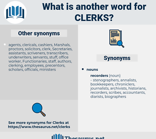 clerks, synonym clerks, another word for clerks, words like clerks, thesaurus clerks