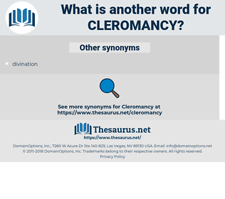 Cleromancy, synonym Cleromancy, another word for Cleromancy, words like Cleromancy, thesaurus Cleromancy