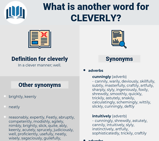 cleverly, synonym cleverly, another word for cleverly, words like cleverly, thesaurus cleverly