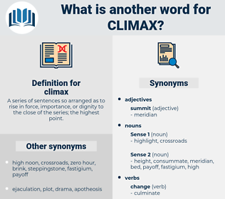 climax, synonym climax, another word for climax, words like climax, thesaurus climax