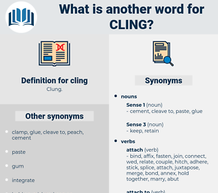 cling, synonym cling, another word for cling, words like cling, thesaurus cling