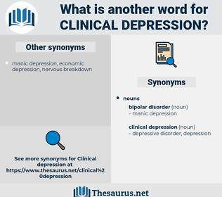 clinical depression, synonym clinical depression, another word for clinical depression, words like clinical depression, thesaurus clinical depression