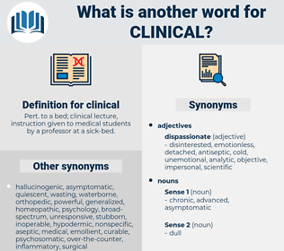 clinical, synonym clinical, another word for clinical, words like clinical, thesaurus clinical