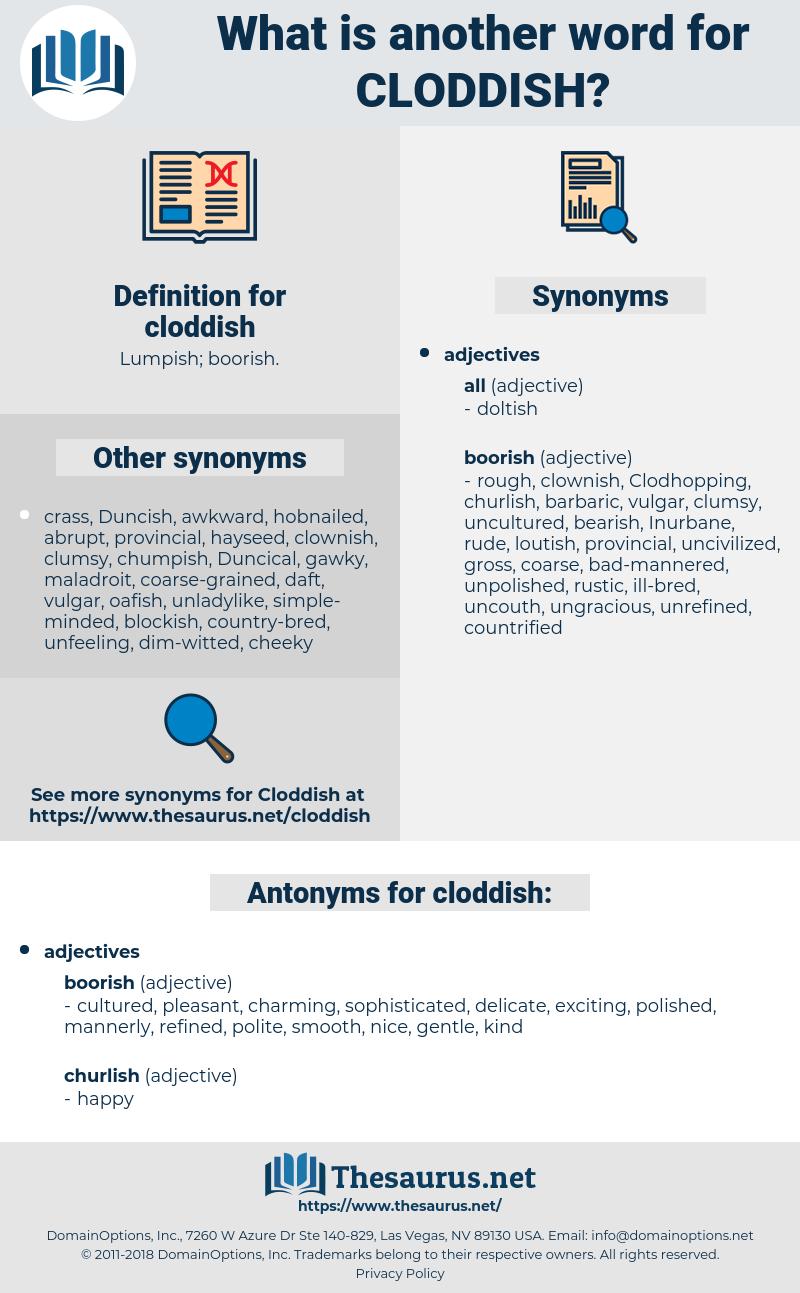 cloddish, synonym cloddish, another word for cloddish, words like cloddish, thesaurus cloddish