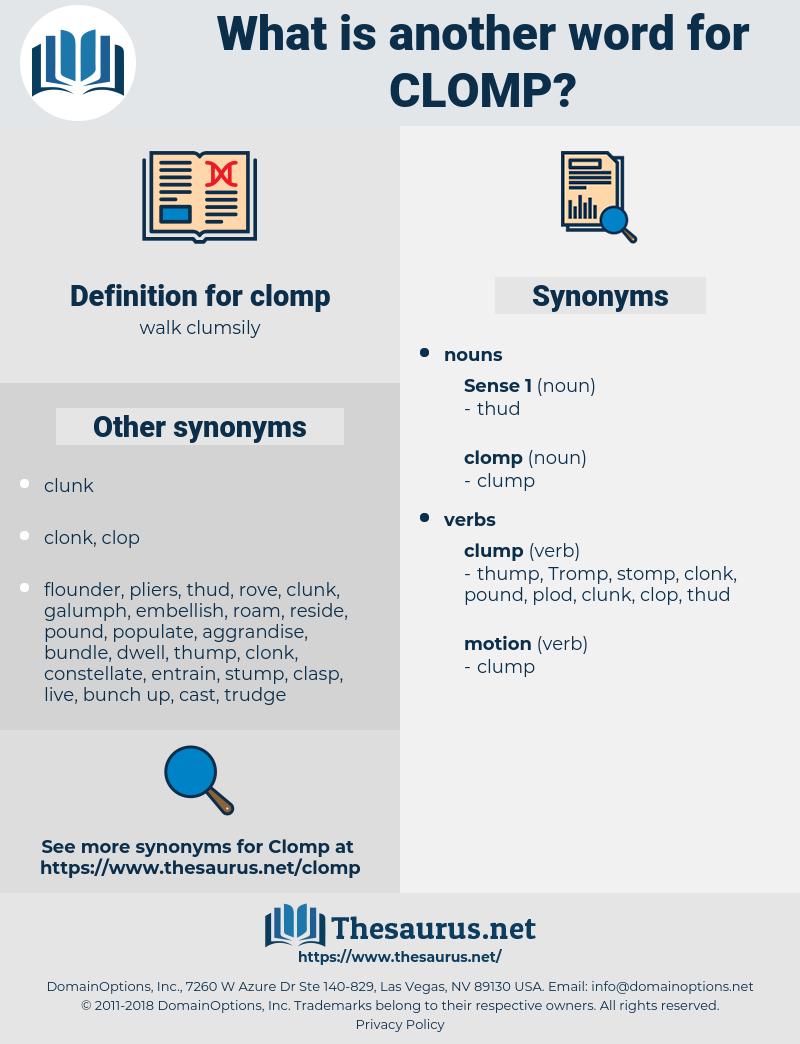 clomp, synonym clomp, another word for clomp, words like clomp, thesaurus clomp