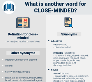 close-minded, synonym close-minded, another word for close-minded, words like close-minded, thesaurus close-minded