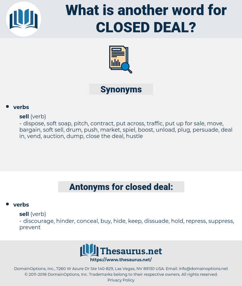 closed deal, synonym closed deal, another word for closed deal, words like closed deal, thesaurus closed deal