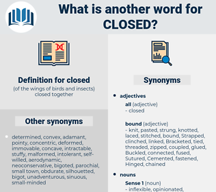 closed, synonym closed, another word for closed, words like closed, thesaurus closed