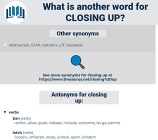 closing up, synonym closing up, another word for closing up, words like closing up, thesaurus closing up