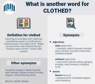 clothed, synonym clothed, another word for clothed, words like clothed, thesaurus clothed
