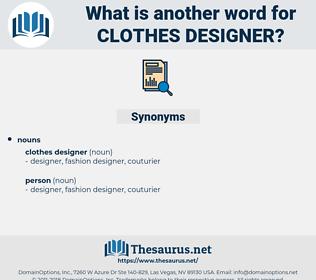 clothes designer, synonym clothes designer, another word for clothes designer, words like clothes designer, thesaurus clothes designer