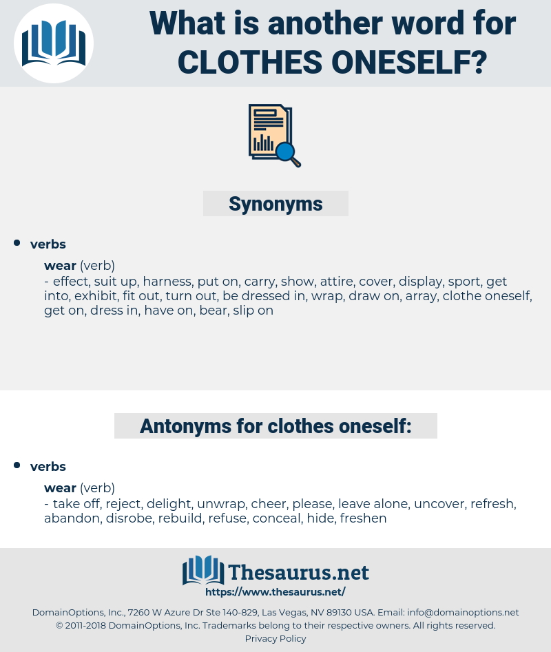 clothes oneself, synonym clothes oneself, another word for clothes oneself, words like clothes oneself, thesaurus clothes oneself