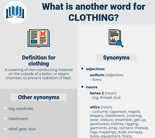 clothing, synonym clothing, another word for clothing, words like clothing, thesaurus clothing