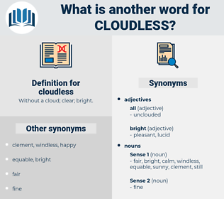cloudless, synonym cloudless, another word for cloudless, words like cloudless, thesaurus cloudless