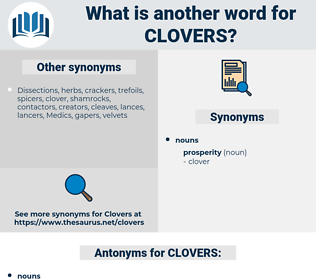 CLOVERS, synonym CLOVERS, another word for CLOVERS, words like CLOVERS, thesaurus CLOVERS