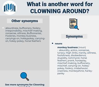 clowning around, synonym clowning around, another word for clowning around, words like clowning around, thesaurus clowning around