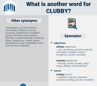 clubby, synonym clubby, another word for clubby, words like clubby, thesaurus clubby