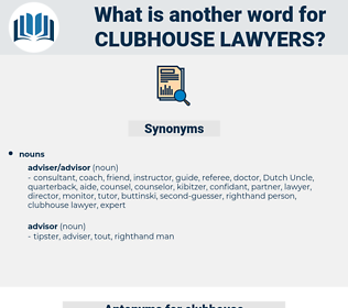 clubhouse lawyers, synonym clubhouse lawyers, another word for clubhouse lawyers, words like clubhouse lawyers, thesaurus clubhouse lawyers