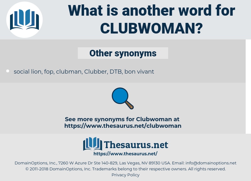 clubwoman, synonym clubwoman, another word for clubwoman, words like clubwoman, thesaurus clubwoman