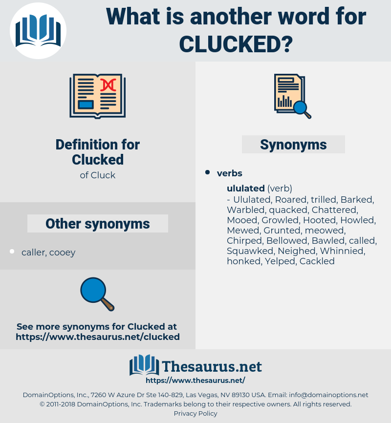 Clucked, synonym Clucked, another word for Clucked, words like Clucked, thesaurus Clucked