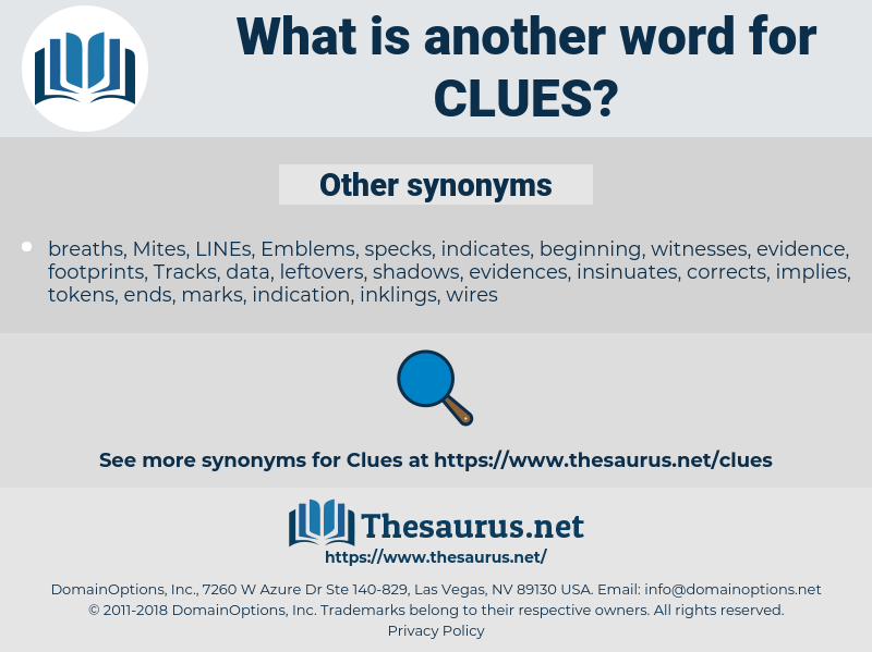 clues, synonym clues, another word for clues, words like clues, thesaurus clues