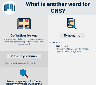 cns, synonym cns, another word for cns, words like cns, thesaurus cns