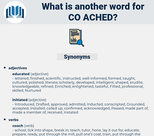 co ached, synonym co ached, another word for co ached, words like co ached, thesaurus co ached