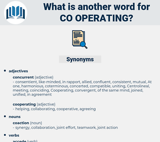 co operating, synonym co operating, another word for co operating, words like co operating, thesaurus co operating