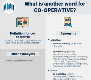 co-operative, synonym co-operative, another word for co-operative, words like co-operative, thesaurus co-operative