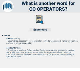 co operators, synonym co operators, another word for co operators, words like co operators, thesaurus co operators