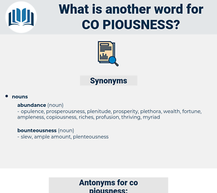 co piousness, synonym co piousness, another word for co piousness, words like co piousness, thesaurus co piousness