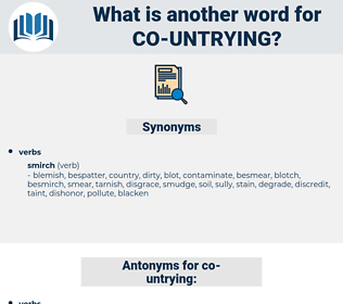 co untrying, synonym co untrying, another word for co untrying, words like co untrying, thesaurus co untrying