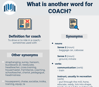 coach, synonym coach, another word for coach, words like coach, thesaurus coach