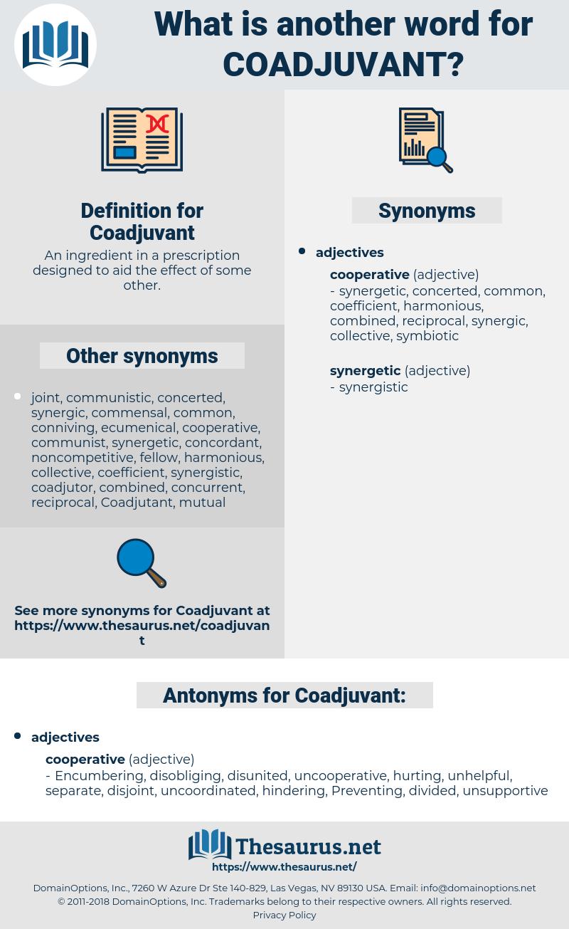 Coadjuvant, synonym Coadjuvant, another word for Coadjuvant, words like Coadjuvant, thesaurus Coadjuvant