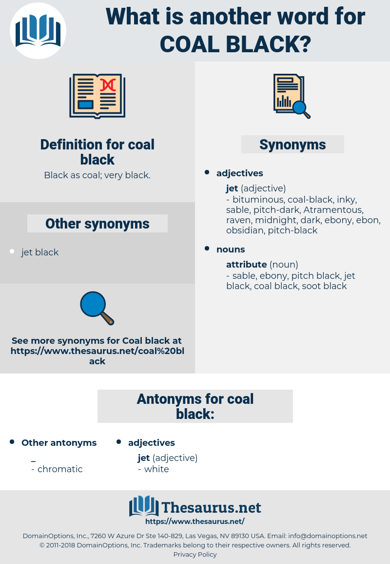 coal-black, synonym coal-black, another word for coal-black, words like coal-black, thesaurus coal-black